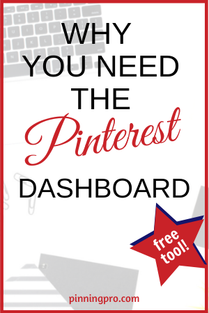 Why You Need The Pinterest Dashboard