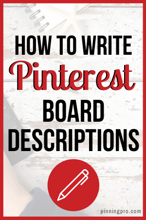 How To Write Pinterest Board Descriptions
