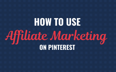 Pinterest Affiliate Marketing