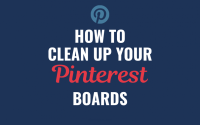 How to Clean Up Pinterest Boards