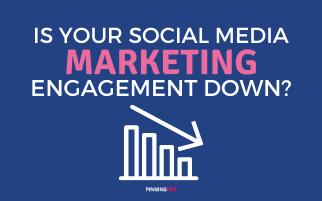 Social Media Marketing Engagement Down?