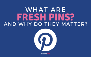What Are Fresh Pins?