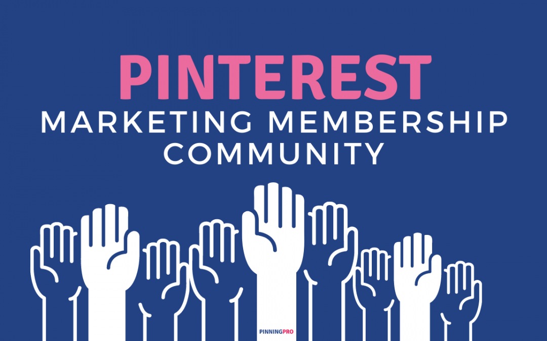 Pinterest Marketing Membership Community